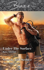Blaze Duo/Under The Surface/Search And Seduce - Kira Sinclair
