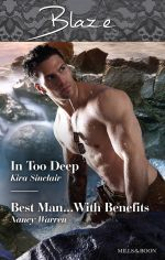 In Too Deep/Best Man...with Benefits - Kira Sinclair