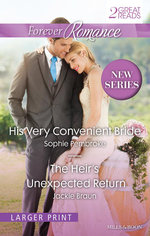 His Very Convenient Bride / The Heir's Unexpected Return : Forever Romance Duo - Sophie Pembroke