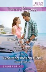 Forever Romance Duo/The Millionaire And The Maid/Expecting The Earl's Baby - Michelle Douglas
