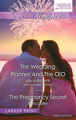 The Wedding Planner and the CEO / The Pregnancy Secret : Forever Romance Duo - Alison Roberts