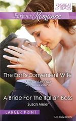 Forever Romance Duo/the Earl's Convenient Wife/A Bride for the Italian Boss - Marion Lennox