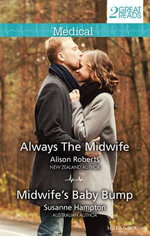 Always the Midwife/Midwife's Baby Bump - Alison Roberts