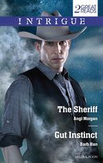 Intrigue Duo : The Sheriff / Gut Instinct - Angi Morgan