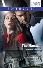 The Marshal / Infiltration - Adrienne Giordano