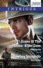 Scene of the Crime : Killer Cove/Cowboy Incognito - Carla Cassidy