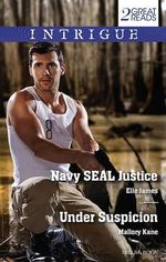 Navy Seal Justice/Under Suspicion - Elle James