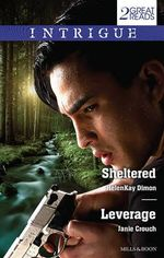 Sheltered / Leverage - HelenKay Dimon