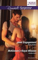 Romantic Suspense Duo/Joint Engagement/McKinnon's Royal Mission - Karen Anders