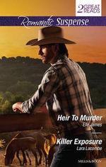 Heir to Murder / Killer Exposure - Elle James