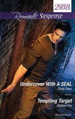 Undercover with A Seal/Tempting Target - Cindy Dees