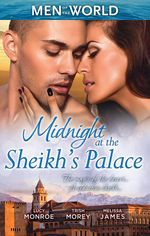 Midnight at the Sheikh's Palace : Heart of A Desert Warrior / The Sheikh's Last Gamble / The Sheikh's Jewel - Lucy Monroe