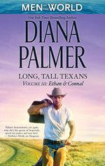 Long, Tall Texans  : Volume 3 : Ethan & Connal - Diana Palmer