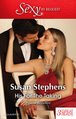 His For The Taking : The Tycoon's Virgin / Under The Italian's Command / Italian Boss, Proud Miss Prim - Susan Stephens