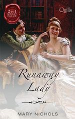 Runaway Lady : The Captain's Mysterious Lady / The Viscount's Unconventional Bride - Mary Nichols