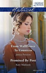 From Wallflower to Countess / Promised by Post - Janice Preston