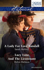Historical Duo/A Lady for Lord Randall/Lucy Lane and the Lieutenant - Sarah Mallory