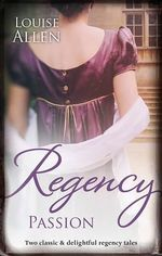 Regency Passion : Ravished by the Rake / Seduced by the Scoundrel - Louise Allen