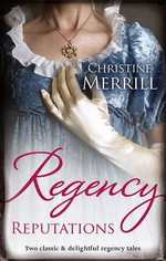 Regency Reputations : Lady Folbroke's Delicious Deception / Lady Drusilla's Road to Ruin - Christine Merrill