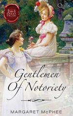 Gentlemen of Notoriety : His Mask of Retribution / Dicing with the Dangerous Lord - Margaret McPhee