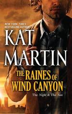 The Raines of Wind Canyon : The Night & the Sun / Against the Night/ A gainst the Sun - Kat Martin