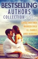 Bestselling Authors Collection 2015/Surrender to the Past/an Outrageous Proposal/Love at First Sight/Devilish Lord, Mysterious Miss - Carole Mortimer