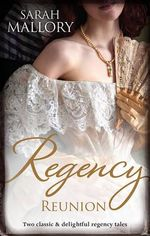 Regency Reunion : The Earl's Runaway Bride / Wicked Captain, Wayward Wife - Sarah Mallory