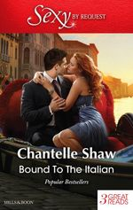Bound to the Italian/the Ultimate Risk/at Dante's Service/Captive in His Castle - Chantelle Shaw