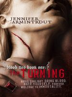 Blood Ties Book One : The Turning - Jennifer Armintrout
