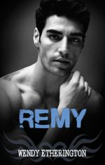 Remy : A Breath Away - Wendy Etherington