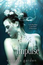 Impulse : The Submerged Series Book 2 - Vanessa Garden