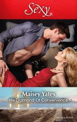 His Diamond Of Convenience - Maisey Yates