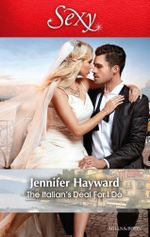 The Italian's Deal For I Do : Society Weddings Book 1 - Jennifer Hayward