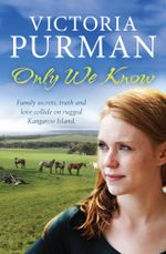Only We Know - Victoria Purman