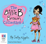 The Billie B Brown Collection 2 - Sally Rippin
