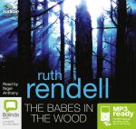 The Babes In The Wood (MP3) : A chief inspector Wexford mystery #19 - Ruth Rendell