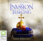 The Invasion of the Tearling : The Queen of the Tearling #2 - Erika Johansen