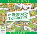 The 65 Storey Treehouse : Treehouse series : Book 5 - Andy Griffiths