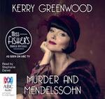 Murder and Mendelssohn - TV Tie-in : Phryne Fisher mystery #20 - Kerry Greenwood