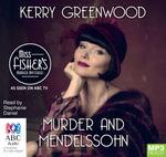 Murder And Mendelssohn - TV Tie-In (MP3) : Phryne Fisher mystery #20 - Kerry Greenwood