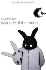 Dark Side of the Moon - MR C Sean McGee