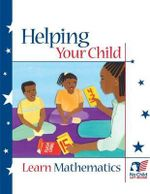 Helping Your Child Learn Mathematics - U S Department of Education