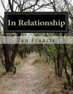 In Relationship : Guide to Personal Connections - Jan Francis