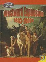 Westward Expansion : 1813-1900 - Steve Goldsworthy