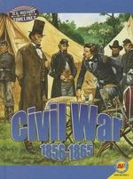 Civil War : 1856-1865 - Jack Zayarny