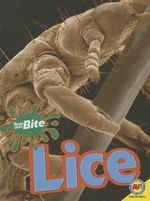 Lice : Bugs That Bite - Pamela McDowell
