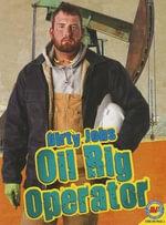 Oil Rig Operator - Steve Goldsworthy