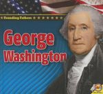 George Washington : Founding Fathers - Pamela McDowell