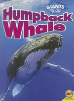 Humpback Whale : Giants of the Ocean - Jack Zayarny