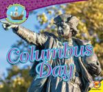 Columbus Day : Let's Celebrate American Holidays - Aaron Carr